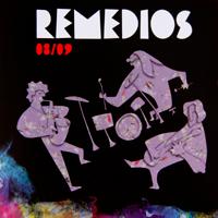 """REMEDIOS, """"08/09"""" (2009)"""