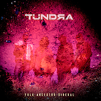 "TÜNDRA, ""Folk Ancestro Sideral"" (2012)"