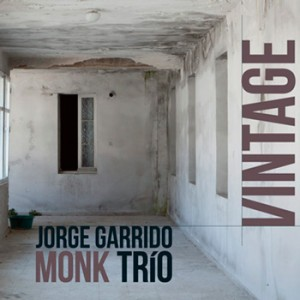 VINTAGE-JORGE-GARRIDO-MONK-TRIO